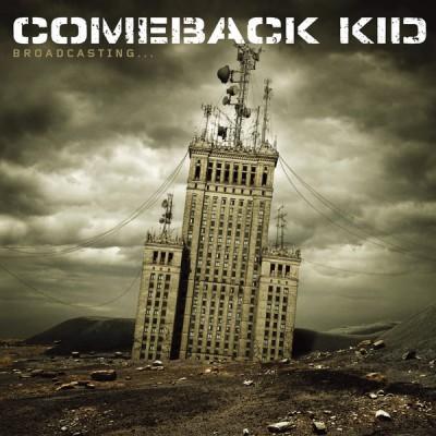 Comeback Kid – Broadcasting...