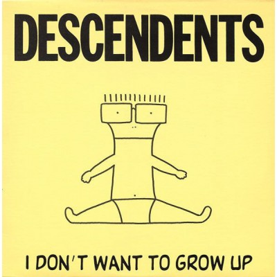 Descendents – I Don't Want To Grow Up