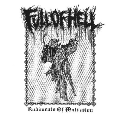 Full Of Hell – Rudiments Of Mutilation