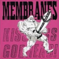 The Membranes – Kiss Ass... Godhead!