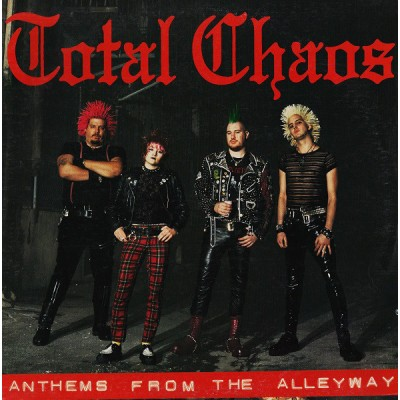 Total Chaos – Anthems From The Alleyway