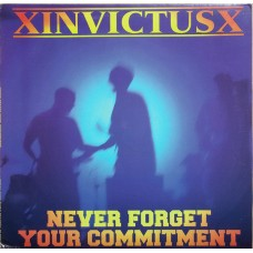 XinvictusX ‎– Never Forget Your Commitment