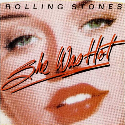 Rolling Stones, The – She Was Hot '7