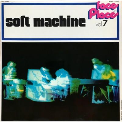 Soft Machine – Faces And Places Vol. 7