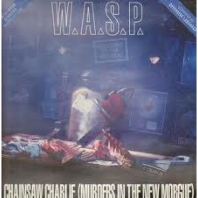 W.A.S.P. – Chainsaw Charlie (Murders In The New Morgue) + 3D очки