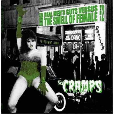 The Cramps - Real Men's Guts Versus The Smell Of Female Vol. 2