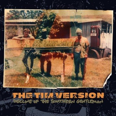 The Tim Version - Decline Of The Southern Gentleman