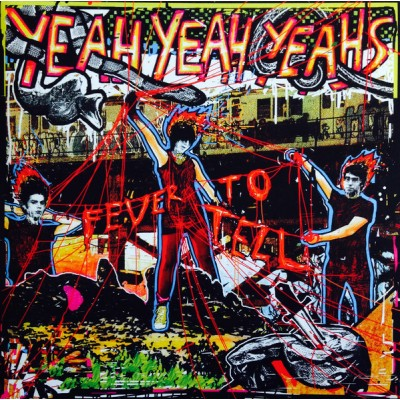 Yeah Yeah Yeahs - Fever To Tell