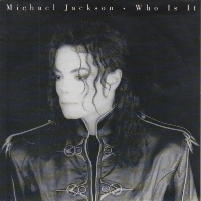 Michael Jackson - Who Is It 7''