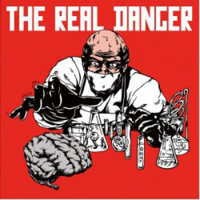 The Real Danger - The Real Danger