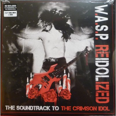 W.A.S.P. - Reidolized (The Soundtrack To The Crimson Idol)