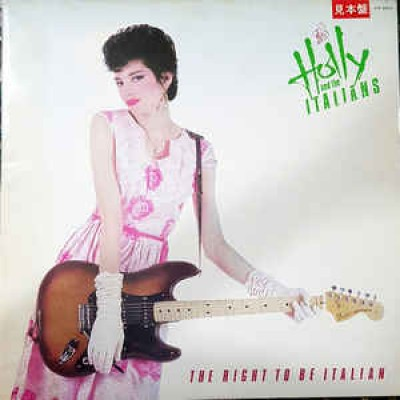 Holly And The Italians ‎– The Right To Be Italian LP Japan + OBI Strip ++ 2 Inlays