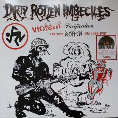 D.R.I. ( Dirty Rotten Imbeciles ) - Violent Pacification And More Rotten Hits 1983-1987
