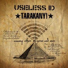 Тараканы! / Useless ID - Among Other Zeros And Ones с автографом