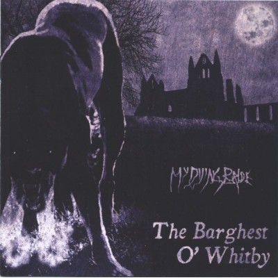My Dying Bride - The Barghest O Whitby LP EP 2018 Reissue
