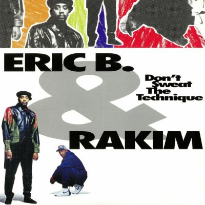 Eric B & Rakim - Dont Sweat The Technique 2LP NEW 2018 Reissue