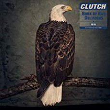 Clutch - Book Of Bad Decisions 2LP Gatefold