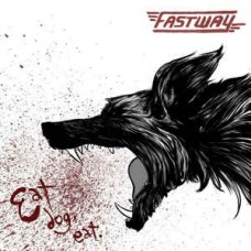 Fastway ‎( ex Motorhead ) – Eat Dog Eat LP Ltd Ed 400 Copies