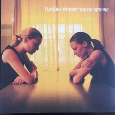 Placebo – Without You I'm Nothing LP Gatefold NEW 2019 Reissue