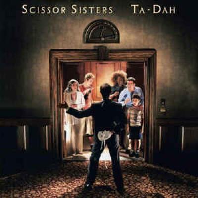 Scissor Sisters – Ta-Dah 2LP NEW 2019 Reissue Gatefold