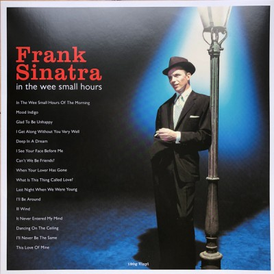 Frank Sinatra - In The Wee Small Hours LP NEW 2019 Reissue