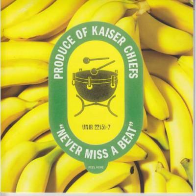 Kaiser Chiefs - Never Miss A Beat 7''