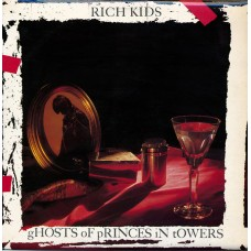 Rich Kids (ex Sex Pistols) - Ghosts Of Princes In Towers