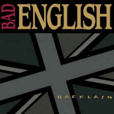 Bad English - Backlash