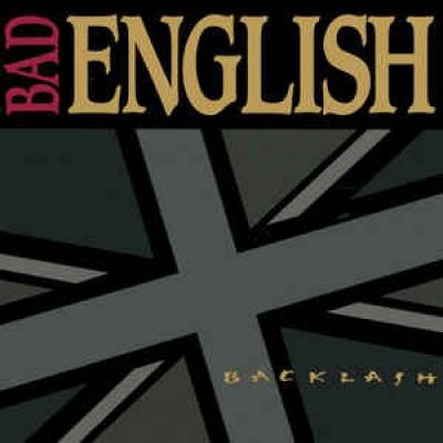 Bad English - Backlash