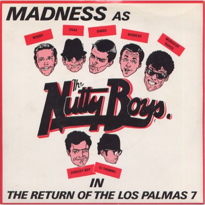 Madness - The Return Of The Los Palmas 7''