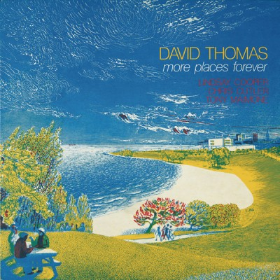 David Thomas & The Pedestrians - More Places Forever