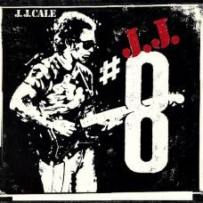 J.J. Cale - #8