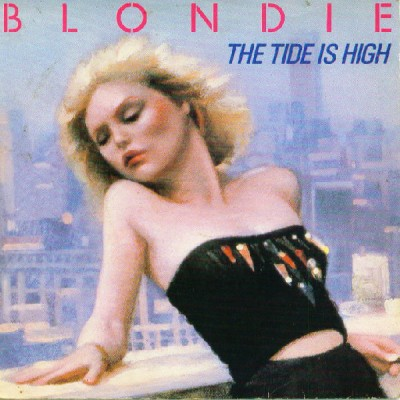 Blondie - The Tide Is High 7''