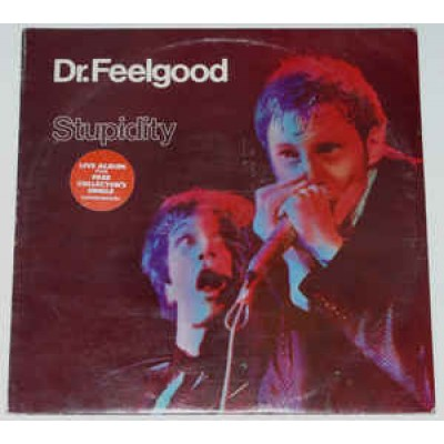 Dr. Feelgood ‎– Stupidity LP + 7 inch UK 1976