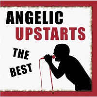Angelic Upstarts - The Best