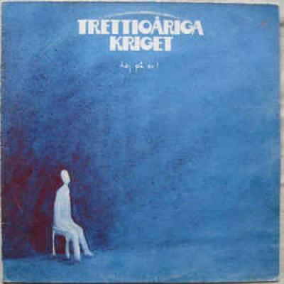 Trettioåriga Kriget – Hej På Er! LP Sweden 1978 + Inlay