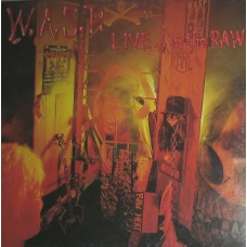 W.A.S.P. - Live... In The Raw LP 1987