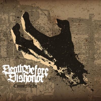 Death Before Dishonor - Count Me In LP White / Black / Brown Splatter  Vinyl
