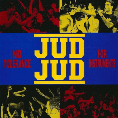 Jud Jud – No Tolerance For Instruments 7'' Clear Vinyl