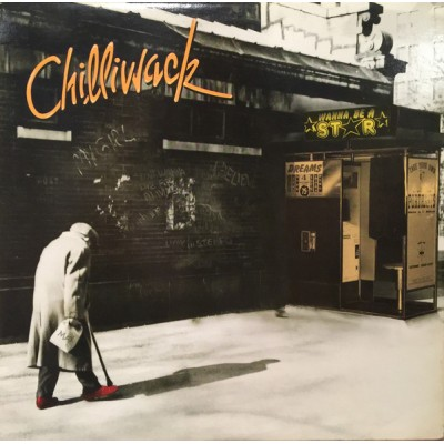 Chilliwack - Wanna Be A Star