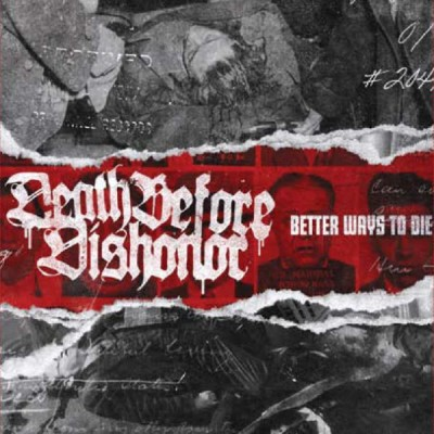 Death Before Dishonor - Better Ways To Die LP Red Vinyl