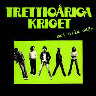 Trettioåriga Kriget ‎– Mot Alla Odds LP Sweden 1979 + Inner sleeve AND Green Inlay