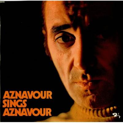 Charles Aznavour - Aznavour Sings Aznavour