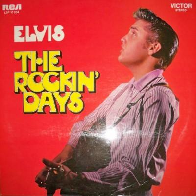 Elvis Presley -  The Rockin Days