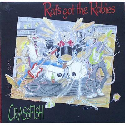 Rats Got The Rabies - Crassfish
