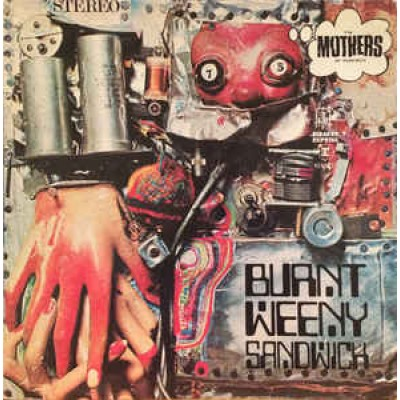 The Mothers Of Invention  ( Frank Zappa ) – Burnt Weeny Sandwich LP US Gatefold 1976