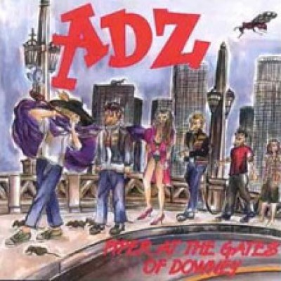 ADZ - Piper At The Gates Of Downey