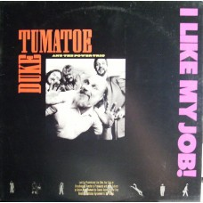 Duke Tumatoe And The Power Trio - I Like My Job!