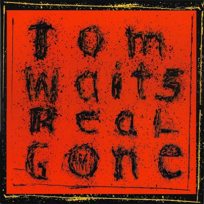 Tom Waits - Real Gone 2LP Gatefold