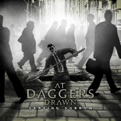 At Daggers Drawn - Serving Sorrow